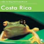 Conseils sur le Costa Rica