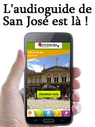 Audio guide de la ville de San José - Français