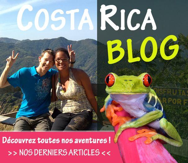 Blog de voyage au Costa Rica