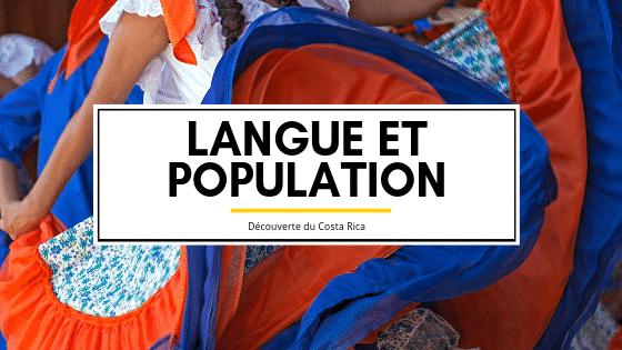 Découverte du Costa Rica : langue et population