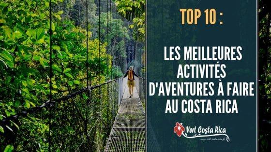 Les meilleures activités d'aventure au Costa Rica
