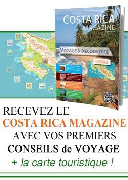"""Recevez le """"Costa Rica Magazine"""" avec vos premiers conseils de voyage au Costa Rica"""