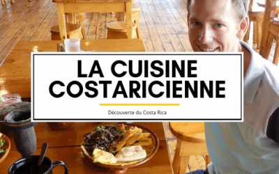 Découverte du Costa Rica : Cuisine costaricienne