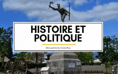 decouverte-du-costarica-vert-costa-rica-histoire-politique-02.png